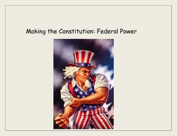 Making the Constitution: Federal Power and the Bill of Rights