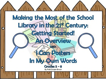 Making the Most of the School Library in the 21st Century Grades 5-8