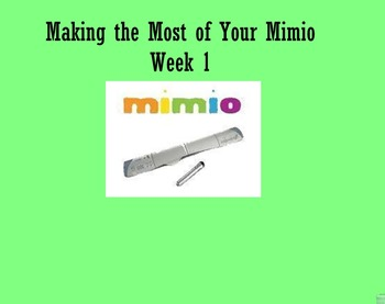 Making the Most of your Mimio lesson 1