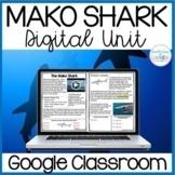 Mako Shark Digital Unit for GOOGLE Classroom