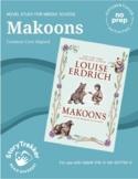 Makoons - A No-Prep Novel Study (Distance Learning)