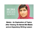 Malala:  An Exploration of Topics and an Expository Writing Lesson