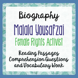 Malala Yousafzai Reading Passages Informational Texts, Activities