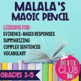 Malala's Magic Pencil Mentor Text Unit for Grades 3-5 (Dis