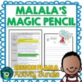 Malala's Magic Pencil by Malala Yousafzai Lesson Plan & Activities