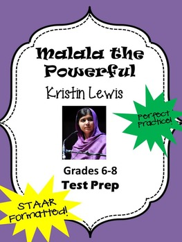 Malala the Powerful Scholastic STAAR formatted questions