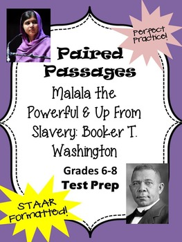 Malala the Powerful & Up From Slavery STAAR formatted Paired Passage