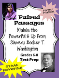 "Paired Passages ""Malala the Powerful"" & ""Up From Slavery"""