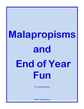 Malapropisms and End of Year Fun