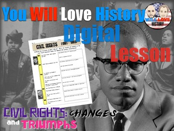 Malcolm X: Civil Rights Changes and Triumphs Digital Activity