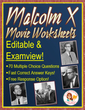 Malcolm X Movie Questions -- EXAMVIEW and EDITABLE Version