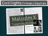 """Malcolm X """"learning to read"""" primary source with background & guiding questions"""