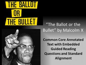 """Malcolm X's """"The Ballot or the Bullet"""" Common Core Rhetori"""