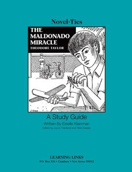 Maldonado Miracle - Novel-Ties Study Guide