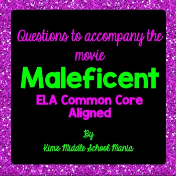 Questions to Accompany the Movie MALEFICENT Great for the End of the Year!