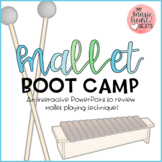 Mallet Boot Camp