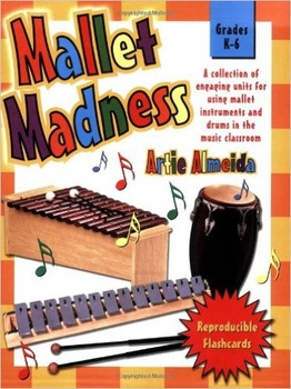 Mallet Madness (Grades K-6, with Reproducible Flash Cards)