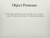 Mallori's Subject and Object Pronoun Powerpoint
