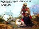 Malory's Mort d'Arthur 2 Day Lesson Plans