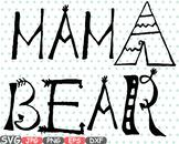 Mama Bear Silhouette SVG Digital Clip Art woodland wild nature bear family -31sv
