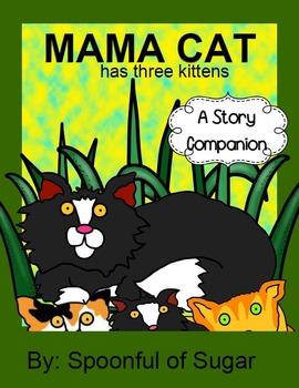Mama Cat Has Three Kittens (Story Companion)