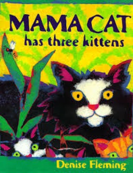 Mama Cat Has Three Kittens - TEAM Lesson Plan Common Core