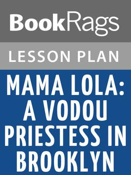 Mama Lola: A Vodou Priestess in Brooklyn Lesson Plans
