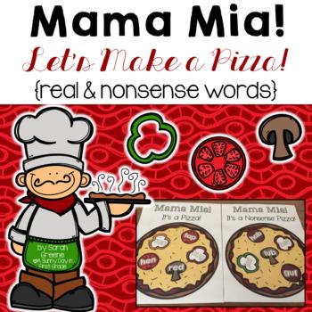 Mama Mia! Let's Make a Pizza! {real & nonsense words}