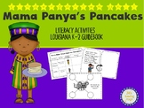 Mama Panya's Pancakes Kindergarten Louisiana K-2 Guidebook