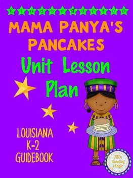 Mama Panya's Pancakes  Kindergarten Unit Lesson Plan Louisiana K-2 Guidebook
