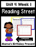 Mama's Birthday Present. Unit 4 Week 1. Reading Street. Worksheets/Centers