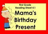 Mama's Birthday Present (Reading Street 4.1) Promethean Board Flipchart