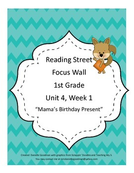 Mama's Birthday Present Focus Wall Posters 1st Grade Reading Street CC 2013