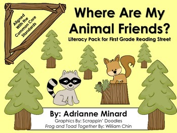 Where Are My Animal Friends? Literacy Pack - First Grade Foresman Reading Street