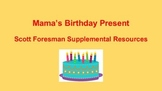 Scott Foresman Reading Street Mama's Birthday Present Pack
