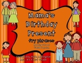 Mama's Birthday Present Phrases Reading Street