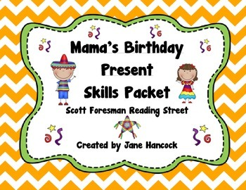 Mama's Birthday Present Skills Packet (Scott Foresman Reading Street)