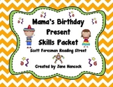 Mama's Birthday Present Skills Packet (Scott Foresman Read