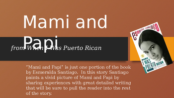 Mami and Papi: When I Was Puerto Rican by Esmeralda Santia