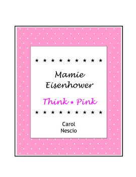 Mamie Eisenhower * Think Pink