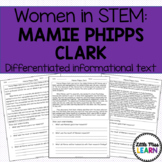 Mamie Phipps Clark - Women in STEM Differentiated Informat