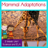 Mammal Adaptations Next Generation Science and Common Core ELA 3 Week Unit