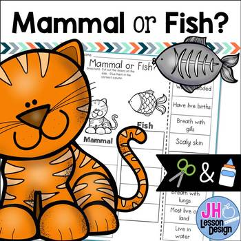 Mammal or Fish? Cut and Paste Sorting Activity
