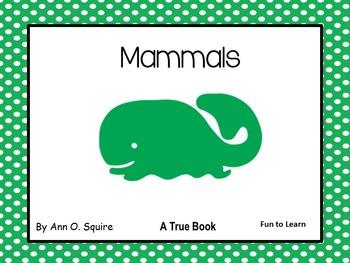 Mammals ~ A True Book Series