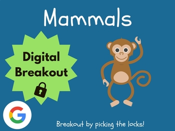 Mammals - Digital Breakout! (Escape Room, Scavenger Hunt)