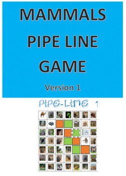 Mammals Pipe Line Game -- Version 1