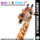 Mammals Spot It & Steal It (Ontario Curriculum - GROWTH AND CHANGES IN ANIMALS)