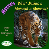 Mammals – What Makes a Mammal a Mammal (Nonfiction Science and Literacy Unit)