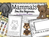 Mammals for the Beginning Reader