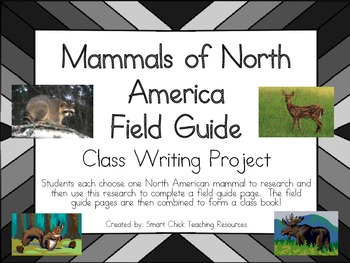 Mammals of North America Field Guide Project ~ Create a Class Book!
